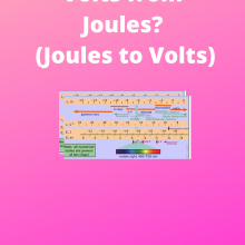 How to get to Volts from Joules
