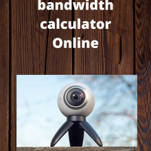 Security camera bandwidth calculator