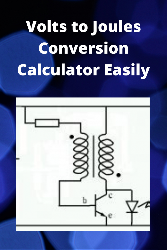 Volts to Joules Conversion Calculator Easily