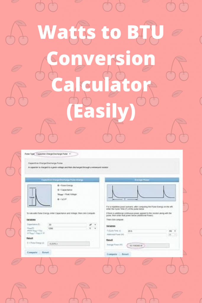 Watts to BTU Conversion Calculator (Easily)