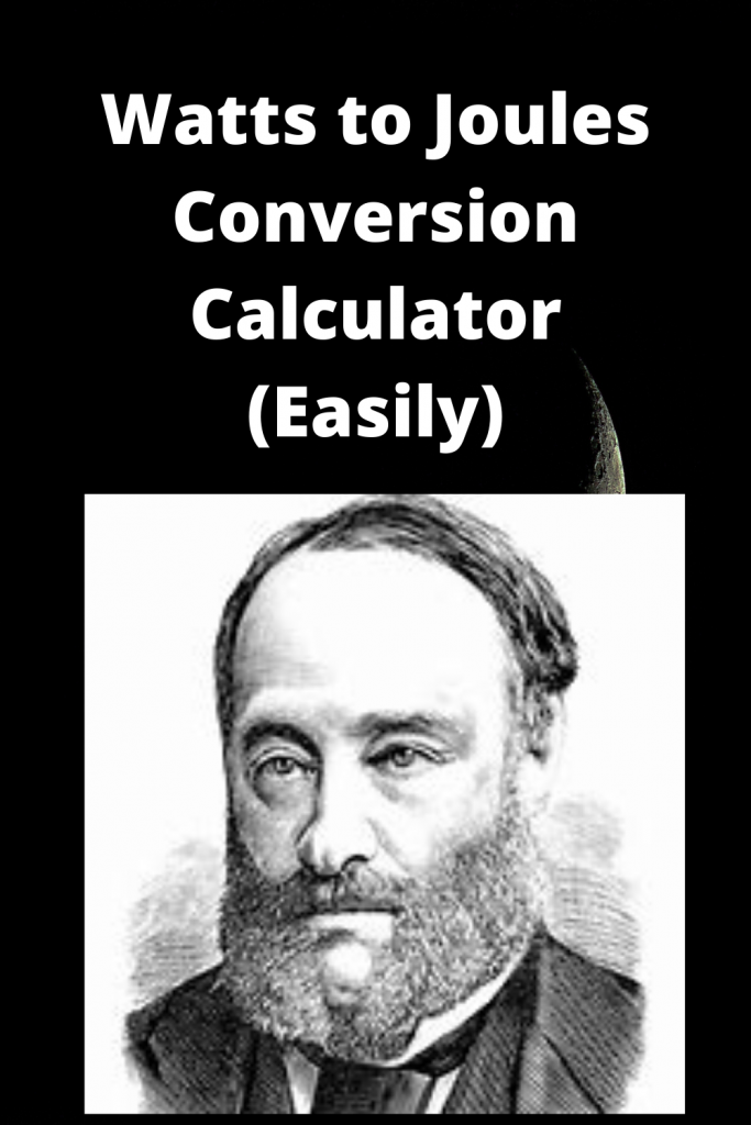 Watts to Joules Conversion Calculator (Easily)