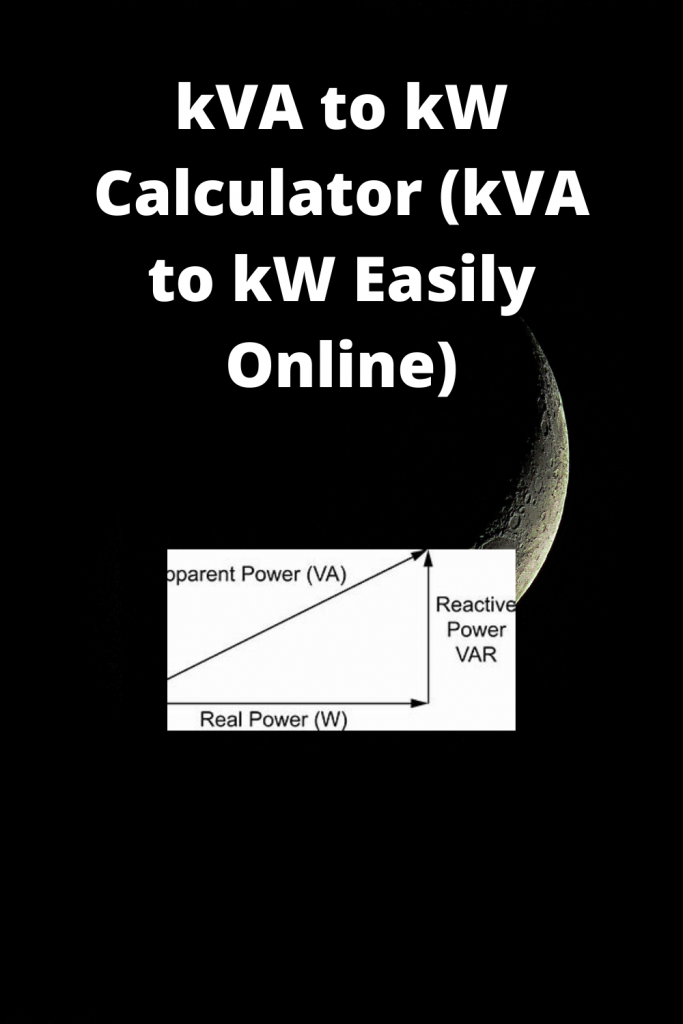 kVA to kW Calculator (kVA to kW Easily Online)